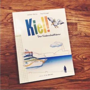 Kiel Der Stadtführer von Jochen Reiss und Tim Klinger